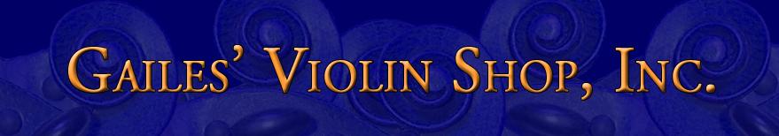 Gailes Violin Shop